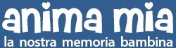 Anima mia: la nostra memoria bambina